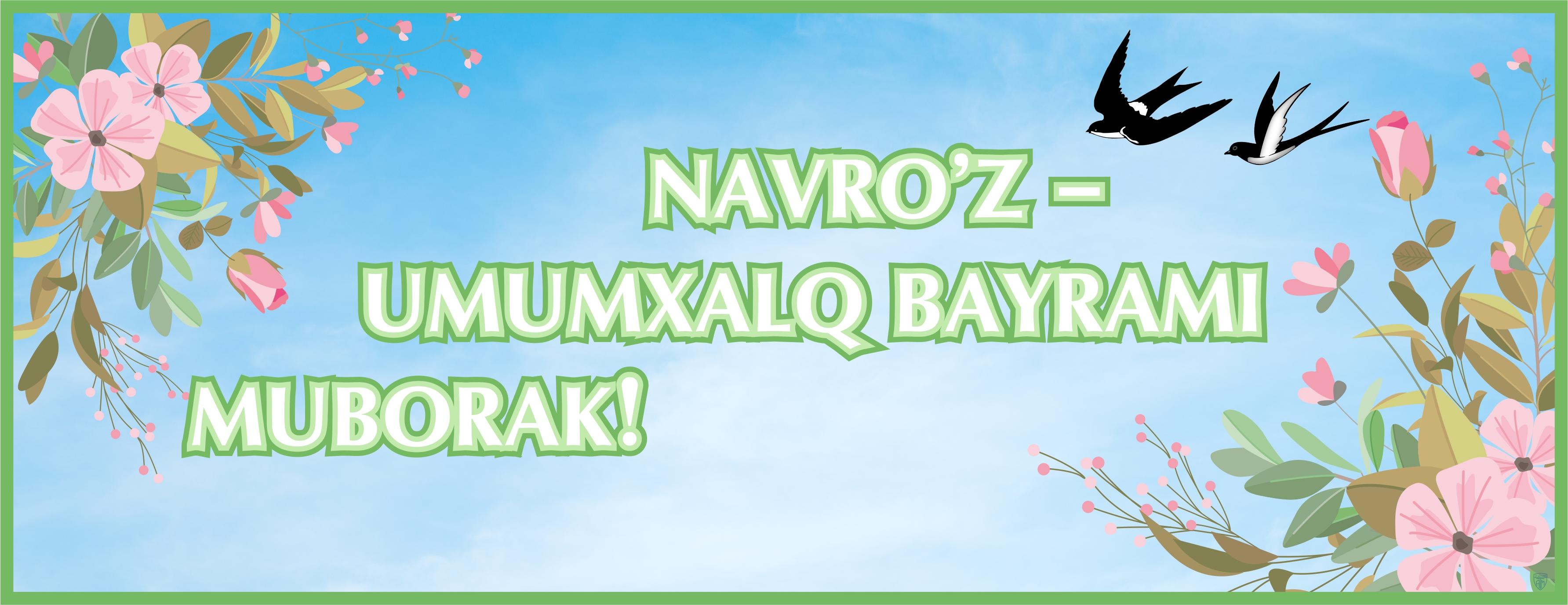 Navro'z bayrami muborak bo'lsin!